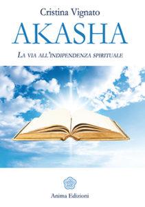 Libro: Akasha La Via all'indipendenza spirituale @ CUNEO  LIBRERIA Mondadori Bookstore | Roma | Lazio | Italia